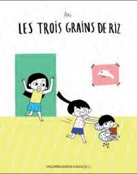 Trois Grains de Riz