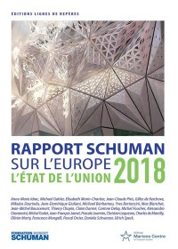 Etat de l'Union 2018 : Rapport Schuman sur l'Europe