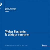 Walter Benjamin le critique européen