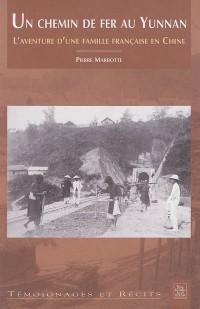 Un chemin de fer au Yunnan