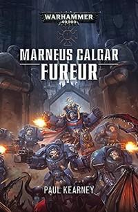 Marneus Calgar : Fureur
