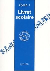 Livret scolaire Cycle 1 Petite et Moyenne Section : Evaluation