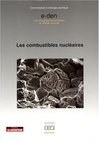 Les combustibles nucléaires