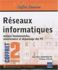 Réseaux informatiques - Coffret de 2 livres : Des notions fondamentales à la maintenance d'un PC en réseau