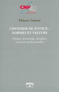 L'huissier de justice, normes et valeurs