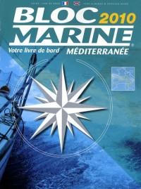 Bloc Marine Méditerranée 2010 : Edition bilingue français-anglais