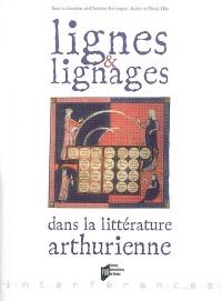 Lignes et lignages dans la littérature arthurienne