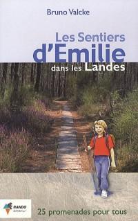 Les sentiers d'Emilie dans les landes