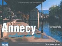 Annecy : Autour du lac