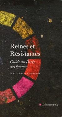 Reines et Resistance Guide du Paris des Femmes