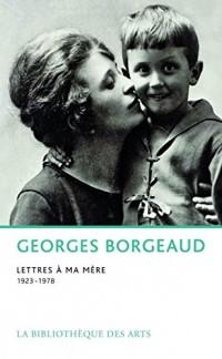 Lettres à ma mère (1923-1978)