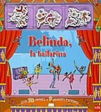 Belinda, la bailarina/ Magnetic Ballerina Story Book