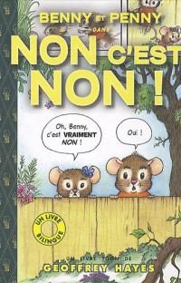 Benny et Penny : Non c'est non ! : Edition bilingue