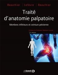 Traité d'anatomie palpatoire - Membre inférieur et ceinture pelvienne