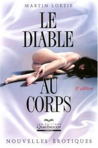 Le Diable au Corps 2ed Nouvelles Erotiques