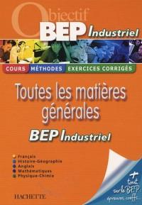 Toutes les matières générales : Pour réviser son BEP industriel