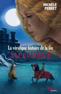 La véridique histoire de la fée Melusine