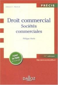 Droit commercial : Sociétés commerciales. Edition 2007
