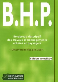 Bordereau descriptif des travaux d'aménagement urbains et paysagers (BHP) : Observatoire des prix 2007