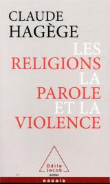 Les religions, la parole et la violence [Poche]