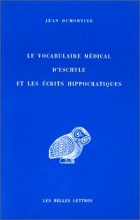 Le Vocabulaire médical d'Eschyle et les écrits hippocratiques