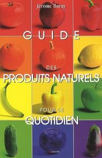 Encyclopédie des produits naturels pour le quotidien