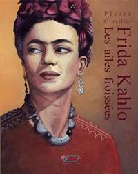 Frida Kahlo, les ailes froissées
