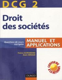 Droit des sociétés : Manuel et applications, DCG 2