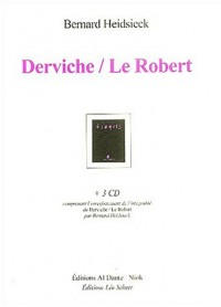 Derviche/Le Robert (3CD audio)