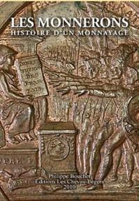 Les Monnerons : Histoire d'un monnayage