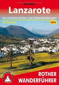 Wanderungen auf Lanzarote. Rother Wanderführer