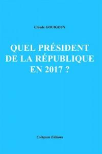 Quel président de la république en 2017 ?
