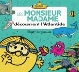 Les Monsieur Madame découvrent l'Atlantide