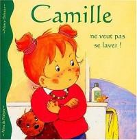 Camille ne veut pas se laver !