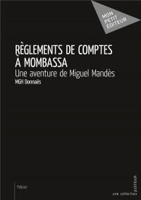 Règlements de comptes à Mombassa