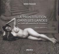 La prostitution dans les Landes : Au temps des maisons de tolérance