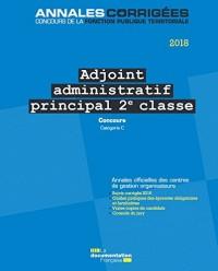 Adjoint administratif principal de 2e classe : Concours externe, interne et 3e concours, catégorie C