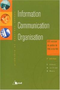 Information - Communication - Organisation, BTS assistant de gestion PME et de PMI (1re et 2éme années)
