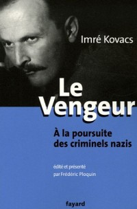 Le Vengeur : A la poursuite des criminels nazis