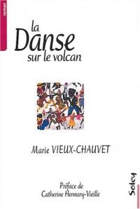 La Danse sur le volcan