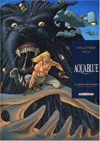 Aquablue : Le Totem des Cynos, l'intégrale