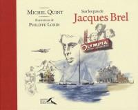Sur les pas de Jacques Brel