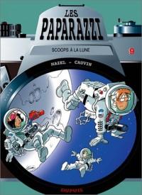 Les Paparazzi, numéro 9 : Scoops à la lune