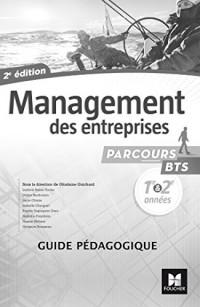 Parcours - MANAGEMENT DES ENTREPRISES BTS 1re et 2e années - Éd. 2017 - Guide pédagogique