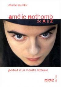 Amélie Nothomb de A à Z : Portrait d'un monstre littéraire