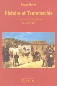 Histoire et Tauromachie : De Lascaux à nos jours, 32 épisodes