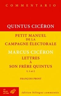Petit manuel de la campagne électorale ; Lettres à son frère Quintus I, 1 et 2
