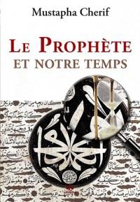 Prophète et notre temps (Le)