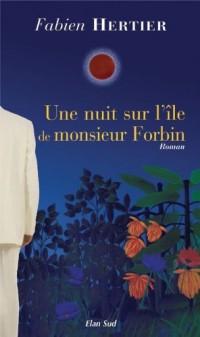 Une nuit sur l'île de monsieur Forbin