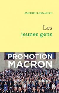 Les jeunes gens : Enquête sur la promotion Senghor (Documents Français)